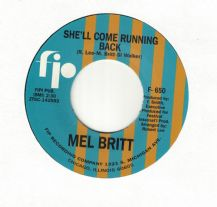 Mel Britt - She'll Come Running Back c/w Love Invented Misery